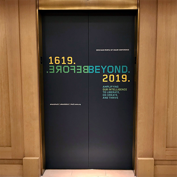 NAIS People of Color Conference 2019 Elevator Decals